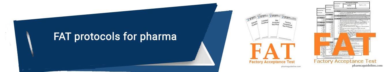 FAT protocols for pharma